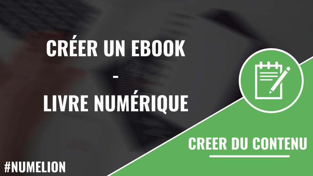 Créer un livre numérique (ebook)