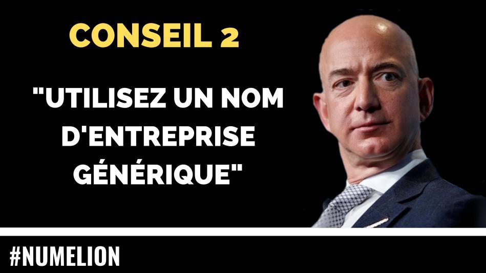 Conseil 2 du patron d'Amazon