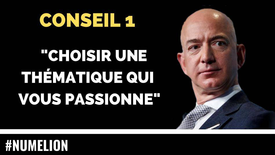 Conseil 1 de Jeff Bezos